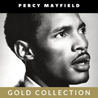 Percy Mayfield - Percy Mayfield - Gold Collection