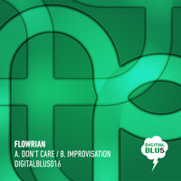 Flowrian - Don't Care / Improvisation