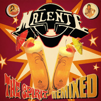 Malente - The Spirit Remixed (Explicit)