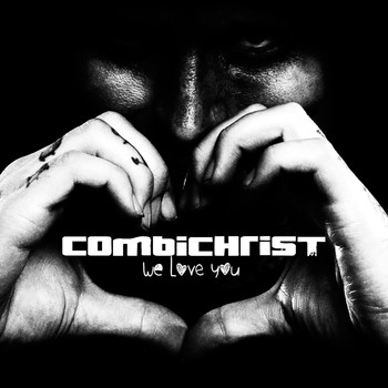 Combichrist - We Love You (Deluxe Edition) (Explicit)