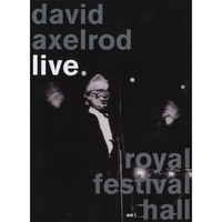David Axelrod - Live At Royal Festival Hall