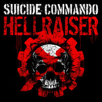 Suicide Commando - Hellraiser (Explicit)