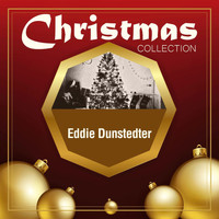 Eddie Dunstedter - Christmas Collection