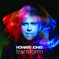 Howard Jones - Transform (Deluxe Edition)