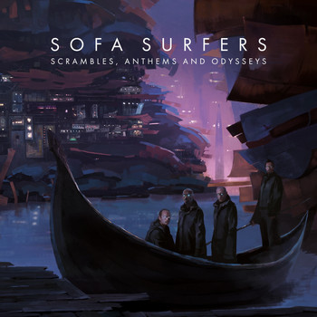 Sofa Surfers - Scrambles, Anthems and Odysseys
