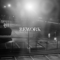 Rework - Missed You at L - EP