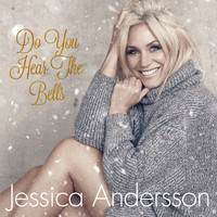 Jessica Andersson - Do You Hear The Bells