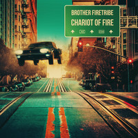 Brother Firetribe - Chariot of Fire