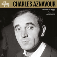 Charles Aznavour - Les chansons d'or