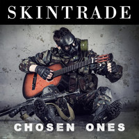 Skintrade - Chosen Ones