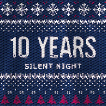 10 Years - Silent Night