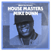 Mike Dunn - Defected Presents House Masters: Mike Dunn (Explicit)