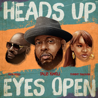 Talib Kweli - Heads up Eyes Open (Explicit)