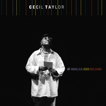 Cecil Taylor - at AngelicA 2000 Bologna