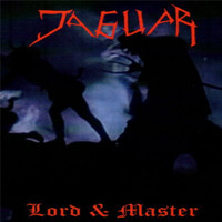 Jaguar - Lord & Master (Explicit)