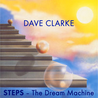 Dave Clarke - STEPS - The Dream Machine