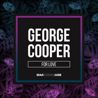 George Cooper - For Love