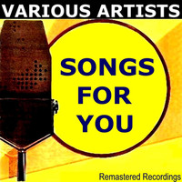 Various Artists - Songs for You
