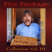 Don Francisco - The Package:  Don Francisco Collection, Vol. 3