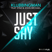 Klubbingman - Just Say