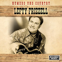 Lefty Frizzell - Numero Uno Country