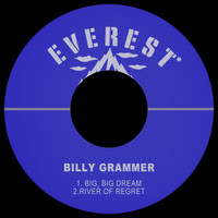 Billy Grammer - Big, Big Dream