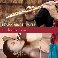 Lenny Mac Dowell - The Look of Love