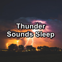 Relax - Thunder Sounds Sleep