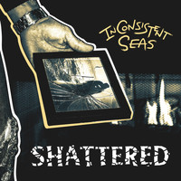 In Consistent Seas - Shattered (feat. Haylee Page)