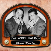 RONNIE RONALDE - The Yodelling Boy