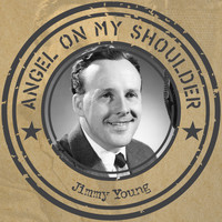 Jimmy Young - Angel on My Shoulder