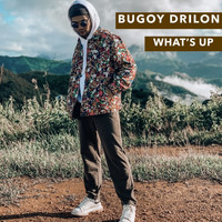 Bugoy Drilon - What's Up