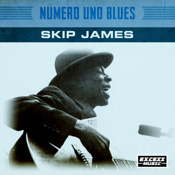 Skip James - Numero Uno Blues