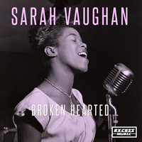Sarah Vaughan - Broken Hearted