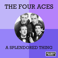 The Four Aces - A Splendored Thing (0)