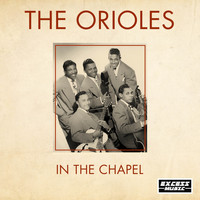 The Orioles - In The Chapel (381)