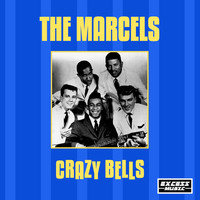 The Marcels - Crazy Bells (244)