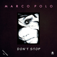 Marco Polo - Don't Stop