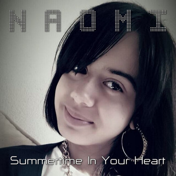 Naomi - Summertime in Your Heart