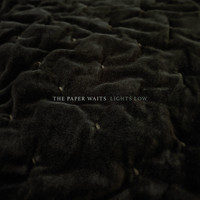 The Paper Waits / - Lights Low
