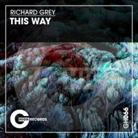Richard Grey - This Way