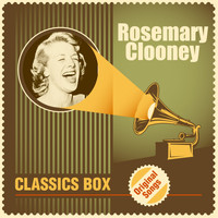 Rosemary Clooney - Classics Box (Original Songs)