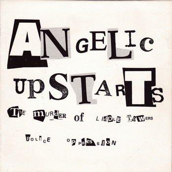 Angelic Upstarts - The Murder of Liddle Towers