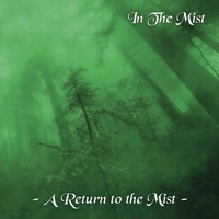 In The Mist - A Return to the Mist