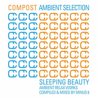 Minus 8 - Compost Ambient Selection - Sleeping Beauty