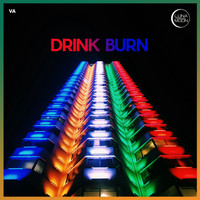 Various Artists - Drink Burn