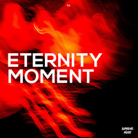 Various Artists - Eternity Moment (Explicit)