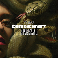 Combichrist - This Is Where Death Begins (Explicit)