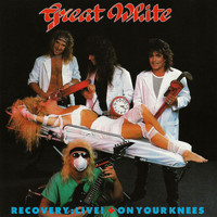 Great White - Recovery Live! + On Your Knees