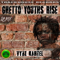 Vybz Kartel - Ghetto Youths Rise (Remix)